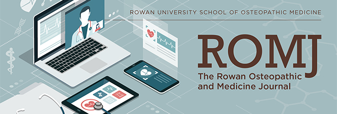 Rowan Osteopathic and Medicine Journal (ROMJ)