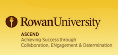 Rowan University Ascend- Achieving Success through Collaboration, ENgagement & Determination
