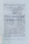 Occasional Papers: On Collaboration in Education by Janice Rowan