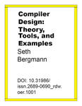 Compiler Design: Theory, Tools, and Examples