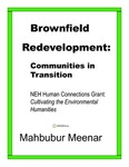 Brownfield Redevelopment: Communities in Transition
