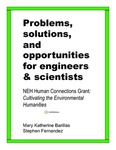 Problems, Solutions, and Opportunities for Engineers and Scientists by Mary K. Barillas and Stephen P. Fernandez