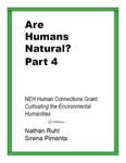 Are Humans Natural? Part 4: Human-Nature Relational Values through Time by Nathan Ruhl and Sirena Pimenta